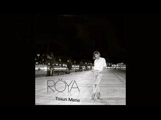 Röya - Toxun Mene