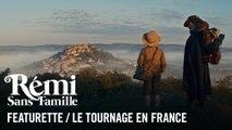 Rémi sans famille, le tournage en France_
