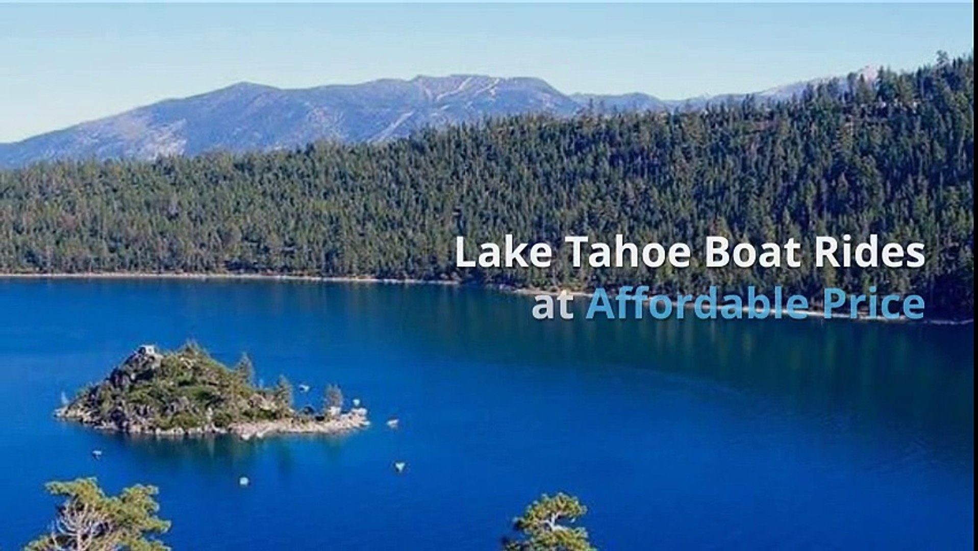 Lake Tahoe Boat Rides At Affordable Price Video Dailymotion