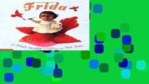 F.R.E.E [D.O.W.N.L.O.A.D] Frida (Spanish Edition): (spanish Language Edition) by Jonah Winter