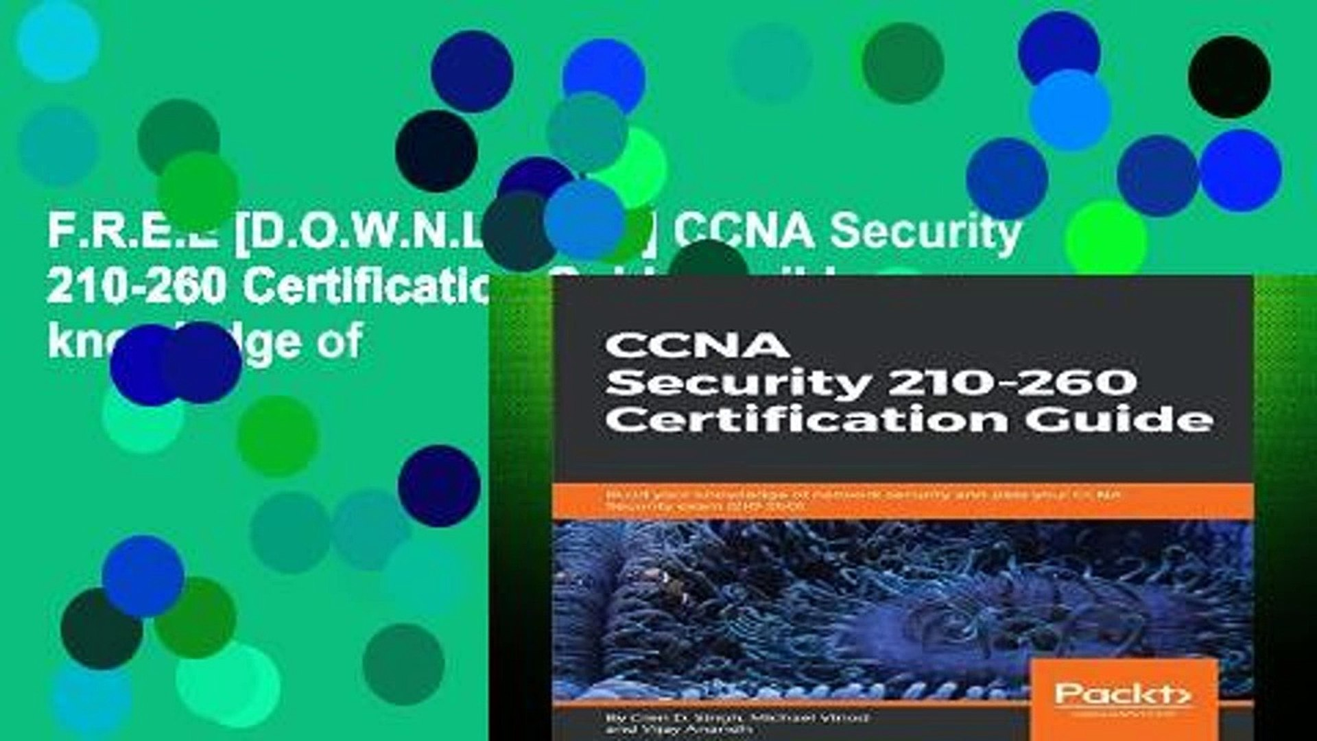 210-260 CCNA Security 210-260 Certification Guide Build your knowledge of network security and pass your CCNA Security exam