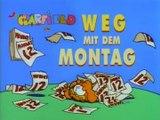 Garfield und seine Freunde - 079. Die Wunder-Diät / Wer hat Angst vorm bösen Wolf? / Weg mit dem Montag