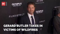 Gerard Butler Houses Victims Of Fire