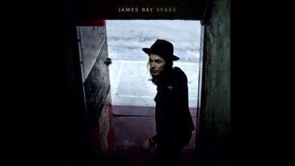 James Bay - Scars