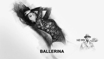 Ne-Yo - Ballerina