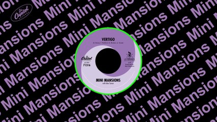 Mini Mansions - Vertigo