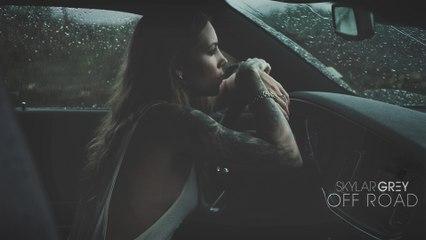 Skylar Grey - Off Road