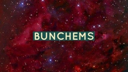 BUNCHEMS!!!