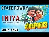 State Rowdy - Iniya | Audio Song | Devaraj, Dolly Minhas | Rajan-Nagendra