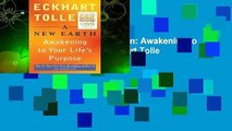 About For Books  A New Earth: Awakening to Your Life's Purpose by Eckhart Tolle