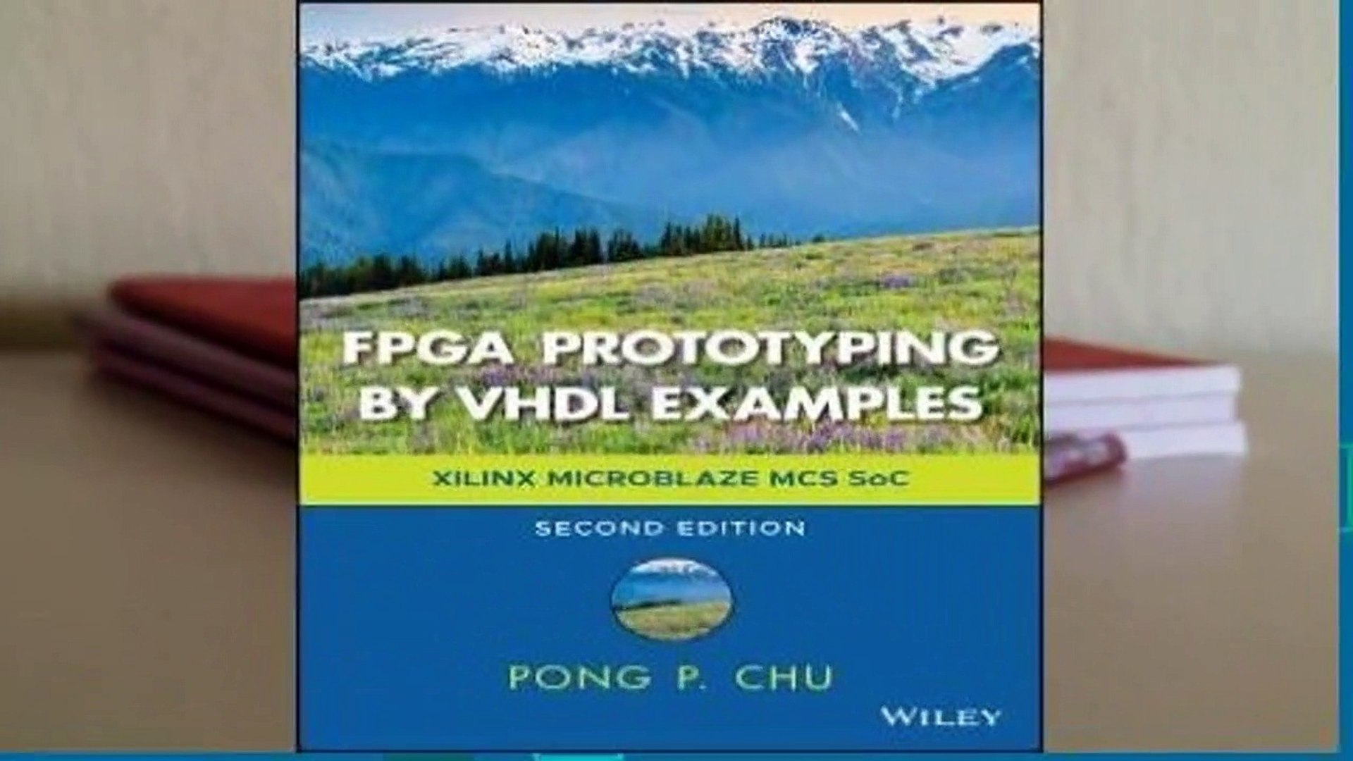 About For Books FPGA Prototyping by VHDL Examples: Xilinx Microblaze MCS  Soc Complete