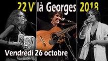 """22 V'là Georges 2018 : Soirée du Vendredi 26 octobre 2018   6' 42"""""""