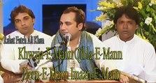 Khwaja-e-Mann Qibla-e-Mann Deen-e-Mann Imaan-e-Mann- Rahat Fateh Ali Khan - Qawwali - Amir Khusro