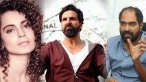 Akshay Kumar & Krish to take revenge from Kangana Ranaut; Here's why   FilmiBeat