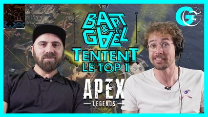 Bapt&Gael tentent le top 1 sur Apex Legends l GG