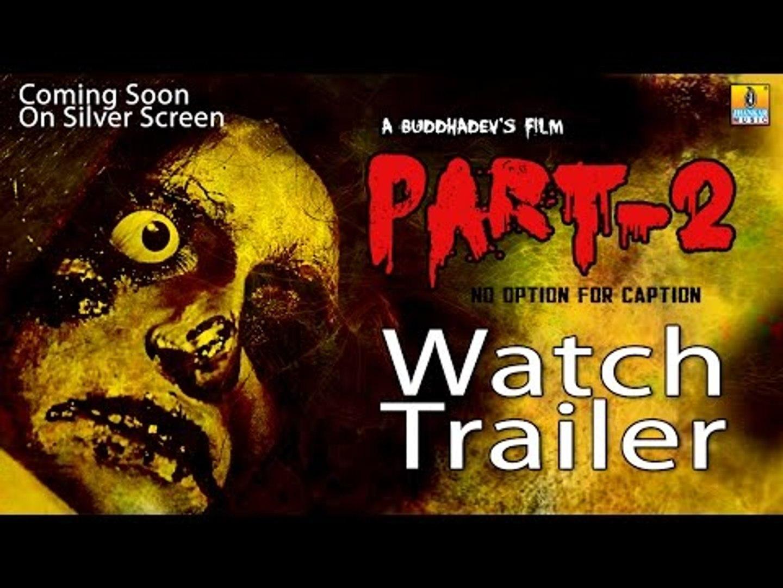 Part 2 | Kannada Horror Movie | Official Trailer | Govind Raj, Venkatesh, Lohith, Srinivas