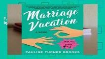 F.R.E.E [D.O.W.N.L.O.A.D] Marriage Vacation by Pauline Turner Brooks