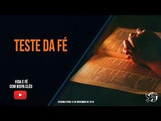 Teste da fé // Palavra de Vida e Fé