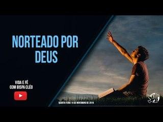 Norteado por Deus // Palavra de Vida e Fé