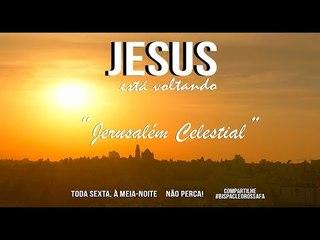 Jesus está voltando // Jerusalém Celestial // Bispa Cléo