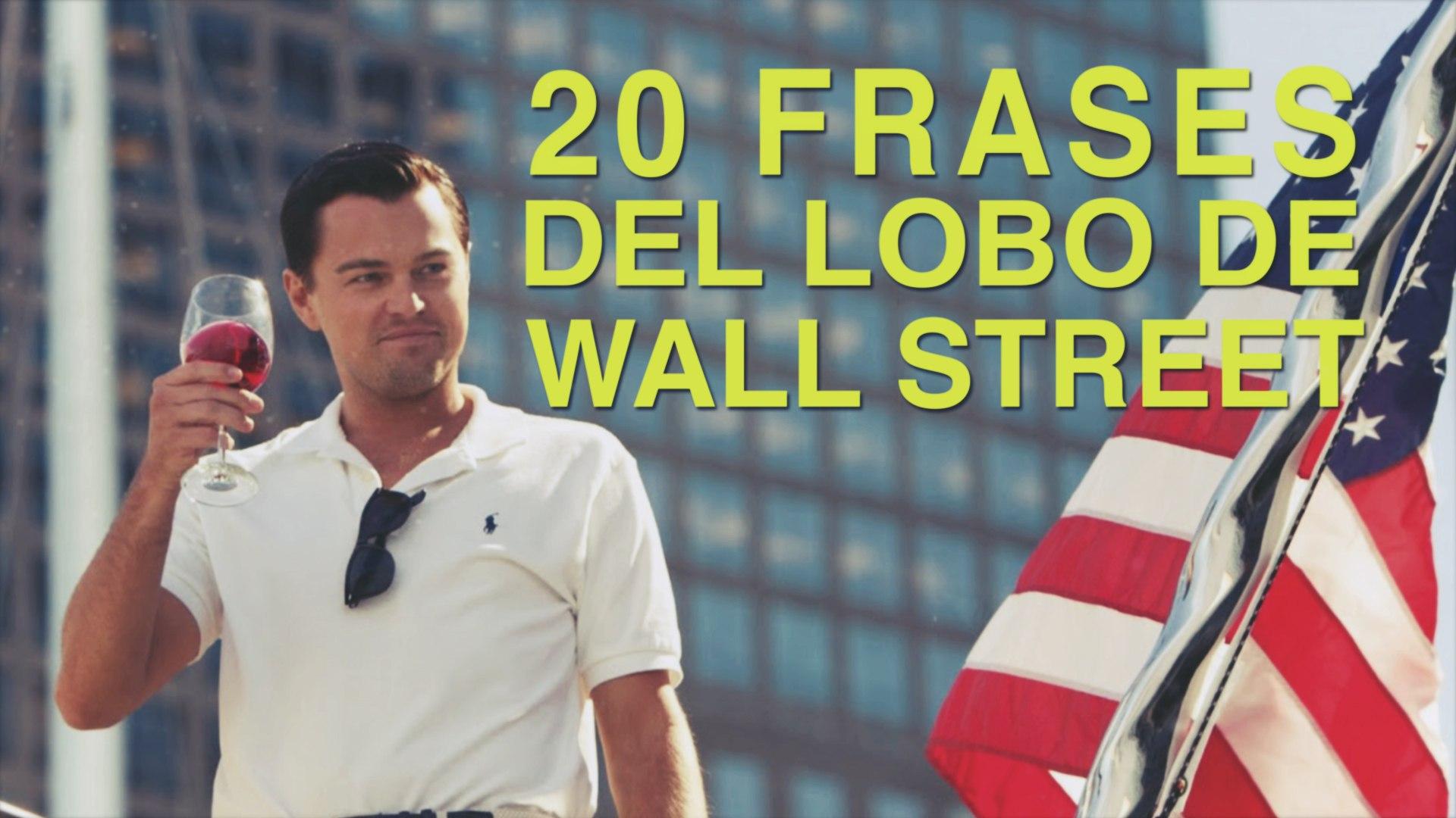 20 Frases Del Lobo De Wall Street El Desenfreno De La Corrupcion