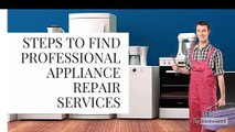 How to Find Professional Appliance Repair Services