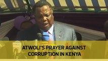Atwoli's prayer against corruption in Kenya