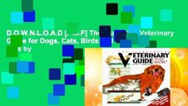 D.O.W.N.L.O.A.D [P.D.F] The Illustrated Veterinary Guide for Dogs, Cats, Birds and Exotic Pets by