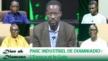 Dine ak Diamono (22 nov. 2018) - PARC INDUSTRIEL DE DIAMNIADIO : L'Espace et le Gain