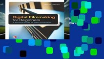 [P.D.F] Digital Filmmaking for Beginners A Practical Guide to Video Production by Michael Hughes