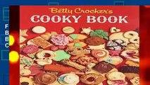 F.R.E.E [D.O.W.N.L.O.A.D] Betty Crocker s Cooky Book (Betty Crocker Cooking) by Betty Crocker