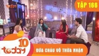 DUA CHAU VO THUA NHAN TAP 166 Phan 2 TODAYTV