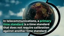 What is PRIMARY TIME STANDARD? What does PRIMARY TIME STANDARD mean? PRIMARY TIME STANDARD meaning - PRIMARY TIME STANDARD definition - PRIMARY TIME STANDARD explanation