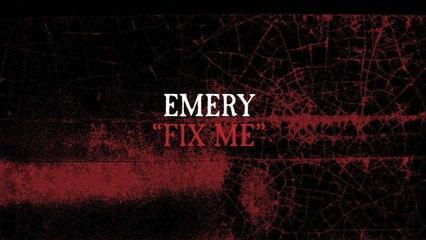 Emery - Fix Me
