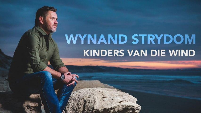 Wynand Strydom - Kinders Van Die Wind
