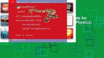 Popular Python and Matplotlib Essentials for Scientists and Engineers (Iop Concise Physics)