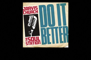 Jarvis Church - Do It Better