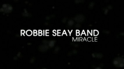 Robbie Seay Band - Story Behind Miracle