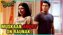 MUSKAAN | Raunak and Muskaan Plan To Go To Honeymoon