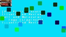 [P.D.F] Lippincott Illustrated Reviews: Cell and Molecular Biology (Lippincott Illustrated Reviews