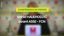 Vahid Halilhodzic avant ASSE-FCN