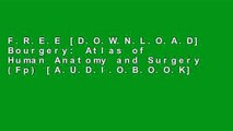 F R E E [D O W N L O A D] Bourgery: Atlas of Human Anatomy