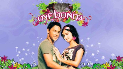 Oye Bonita - Capítulo 1