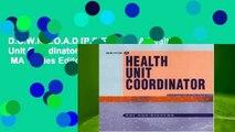 D.O.W.N.L.O.A.D [P.D.F] Being A Health Unit Coordinator by Kay Cox-Stevens RN  MA  Series Editor