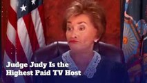 Judge Judy Is the Highest Paid TV Host