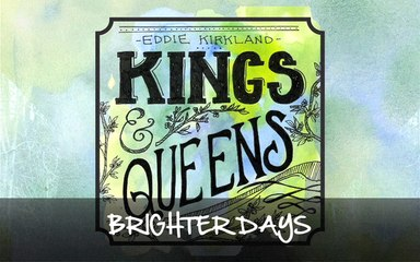 Eddie Kirkland - Brighter Days