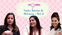 9 Months | Season 3 | Toddler nutrition and well-being, part 2