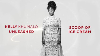 Kelly Khumalo - Scoop Of Ice Cream