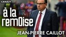 A la Rémoise  Ep2 -Jean-Pierre Caillot