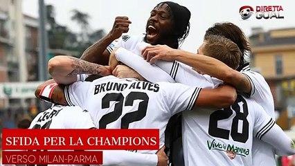 Milan-Parma, inedita sfida per la Champions